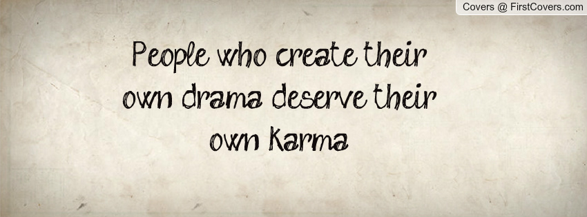 Drama Quotes About Life: Quotes About People Creating Drama. QuotesGram