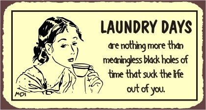Doing Laundry Funny Quotes Quotesgram