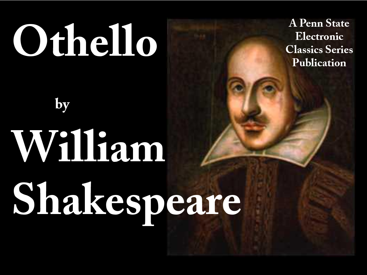 reputation in shakespeares othello Free essay: reputation is very important to shakespeare, and he shows that very clearly in othello: the moor of venice iago's reputation as an.