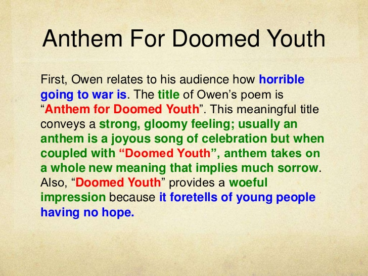 anthem of doomed youth essay Essays from bookrags provide great ideas for anthem for doomed youth essays and paper topics like essay view this student essay about anthem for doomed youth.
