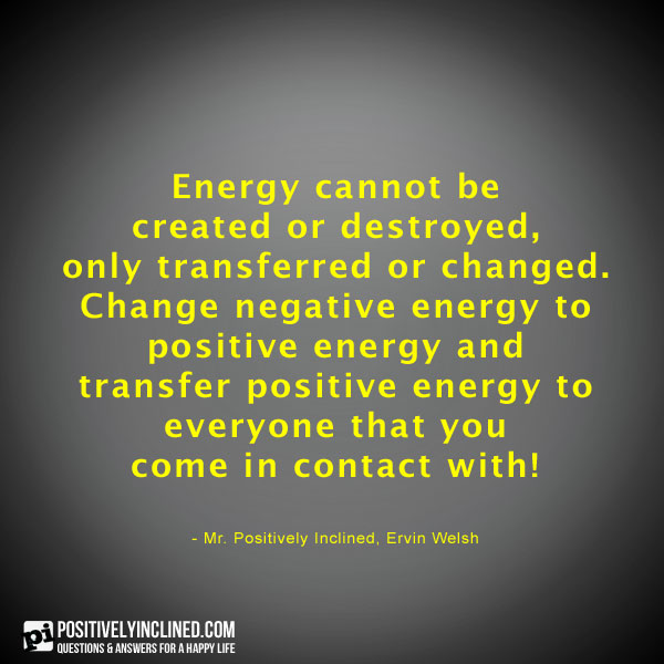 Positive Spiritual Energy Quotes: Creating Positive Energy Quotes. QuotesGram