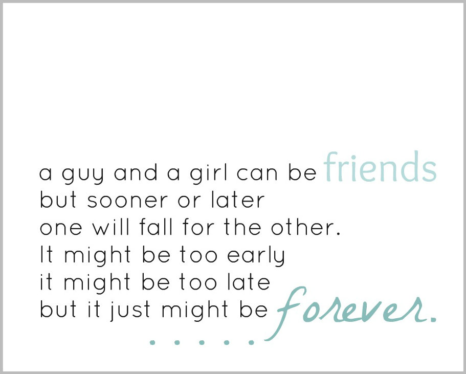 Girl Guy Love Quote Quotes: Girl And Guy Friend Quotes. QuotesGram
