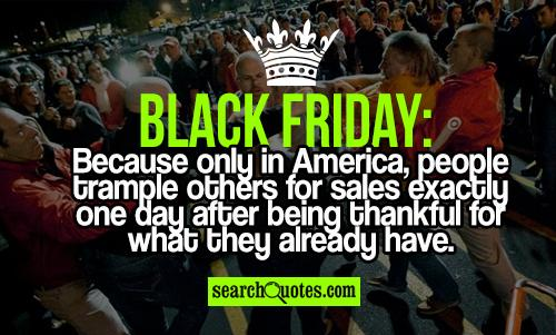 Black Friday Funny Quotes. QuotesGram