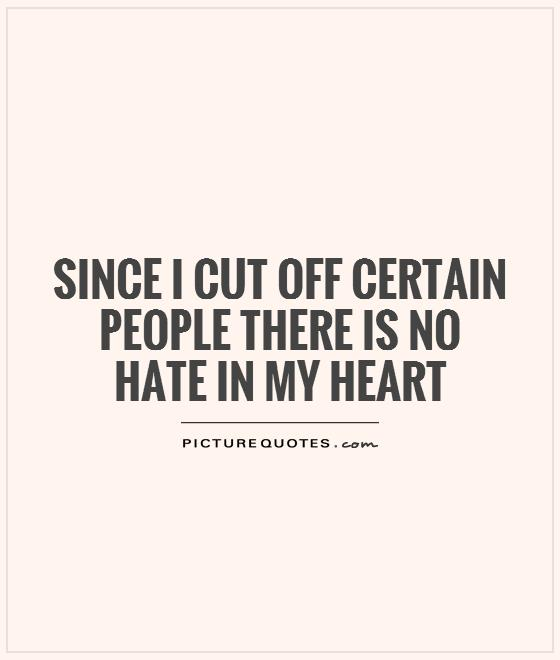 One Thing Is Certain Quotes: No Hate Quotes. QuotesGram