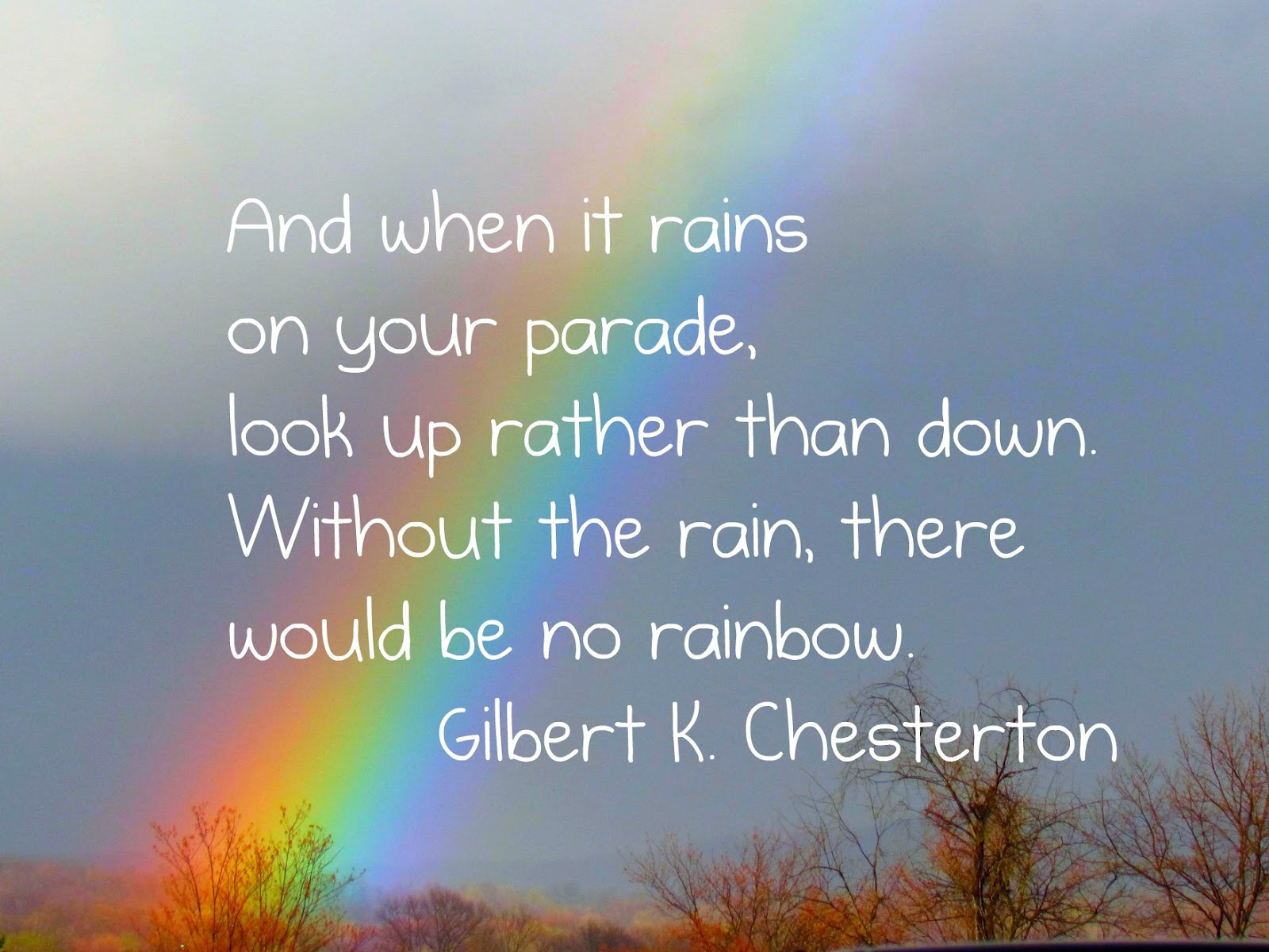 Rainbow At The End Of The Storm Quotes