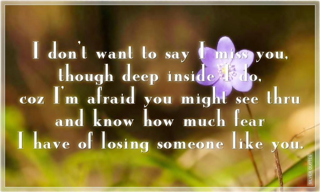 I Miss You Deeply Quotes. QuotesGram