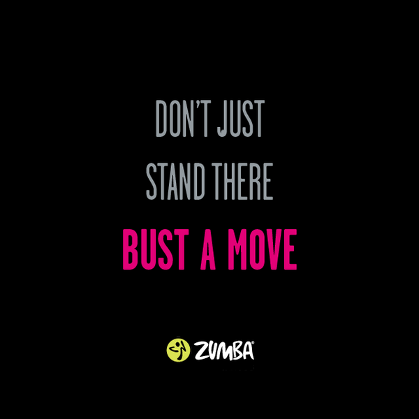 Zumba Quotes Of The Day Quotesgram