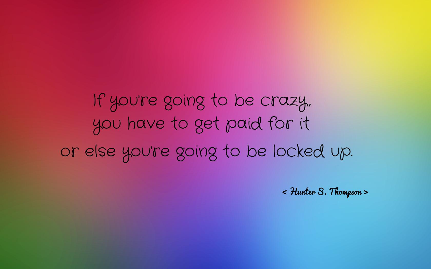 Crazy Funny Quotes. QuotesGram