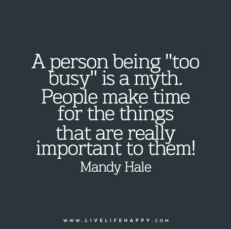 how to say you understand someone is busy