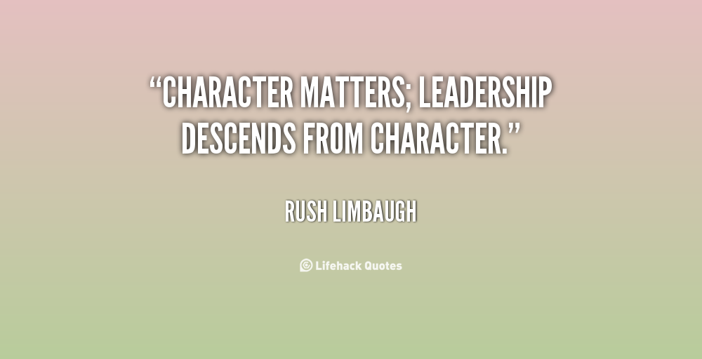 Matters Of The Heart Quotes Quotesgram: Quotes On Leadership And Character. QuotesGram