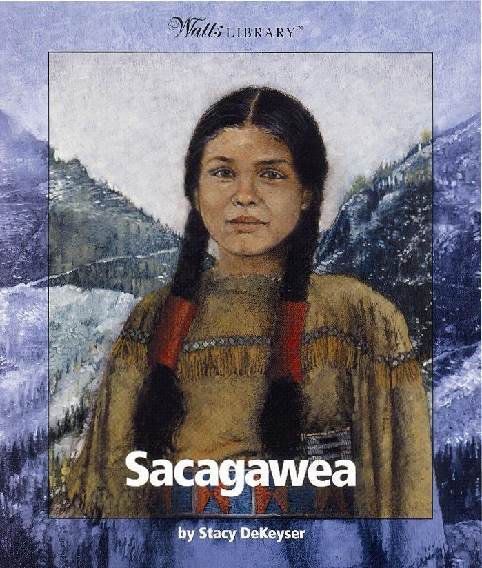 Sacagawea Famous Quotes