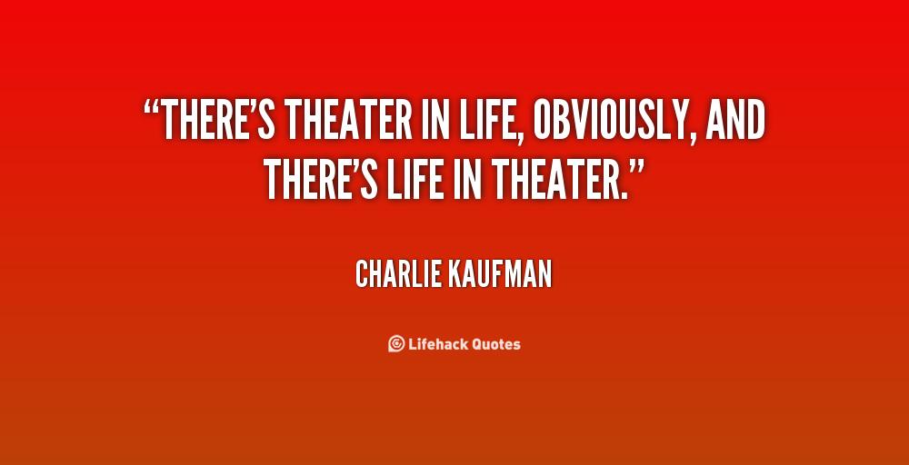 Inspirational Theater Quotes. QuotesGram