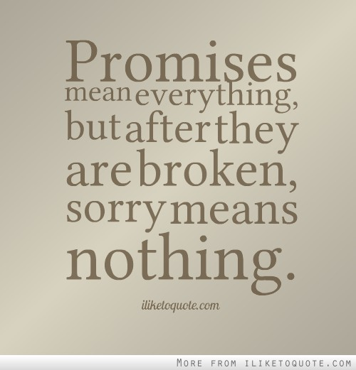 Promises are meant to be broken essay help