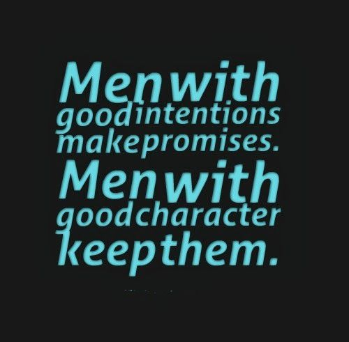 Good Men Quotes And Sayings: Intention Quotes. QuotesGram