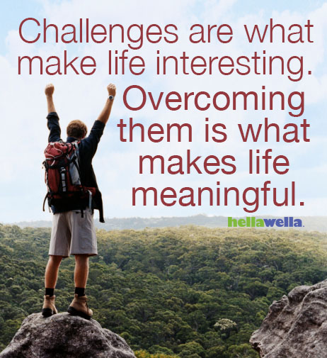 Life Challenges Quotes: Quotes About Overcoming Challenges. QuotesGram