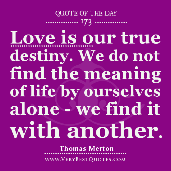 Quotes About True Love And Fate: Finding Meaning Quotes. QuotesGram