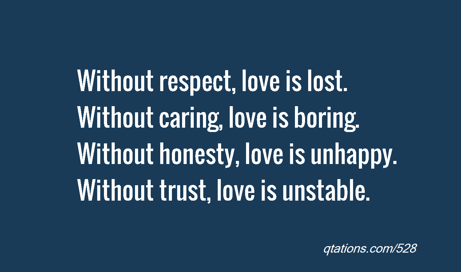 Honesty Without Love Quotes. QuotesGram