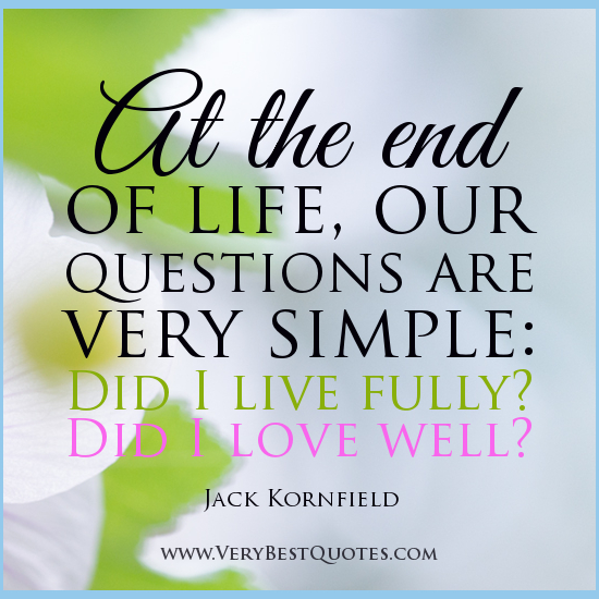 Questioning Faith Quotes: Quotes On Living Life Fully. QuotesGram