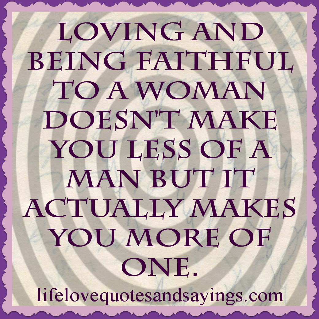 faithful relationship quotes and sayings
