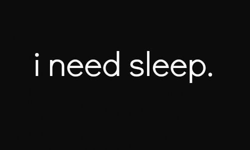 No Time For Sleep Quotes. QuotesGram