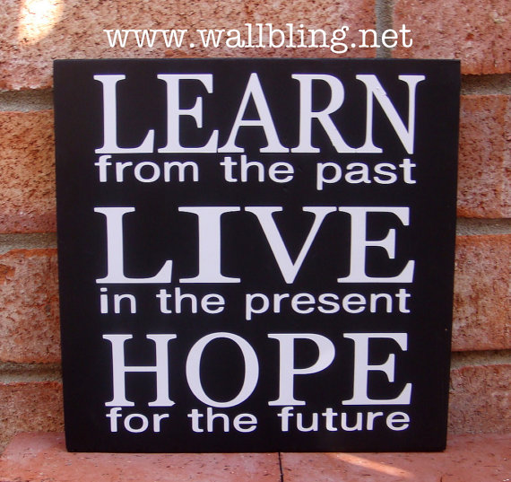 Quotes Past And Future Tattoo Quotesgram: Past Present Future Quotes. QuotesGram