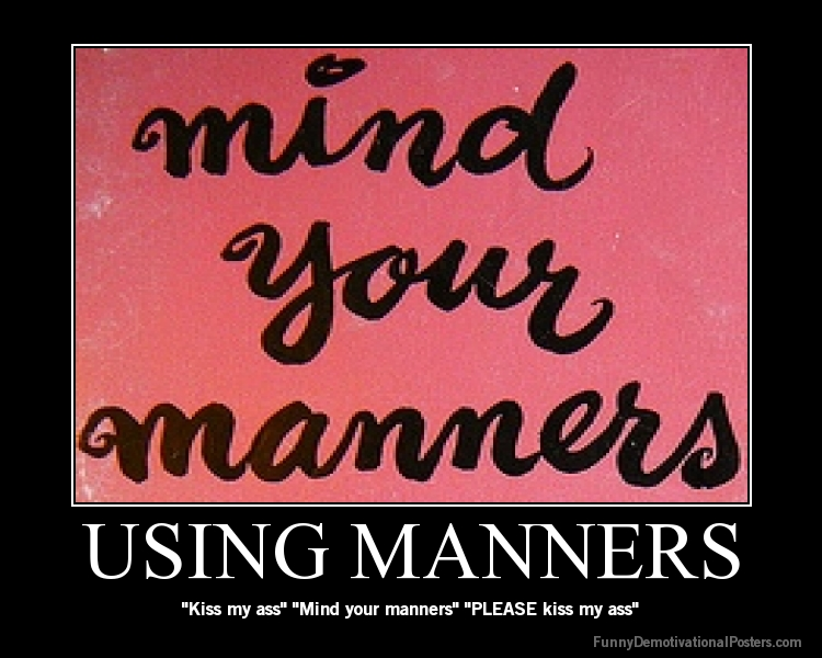 Funny Quotes About Manners. QuotesGram