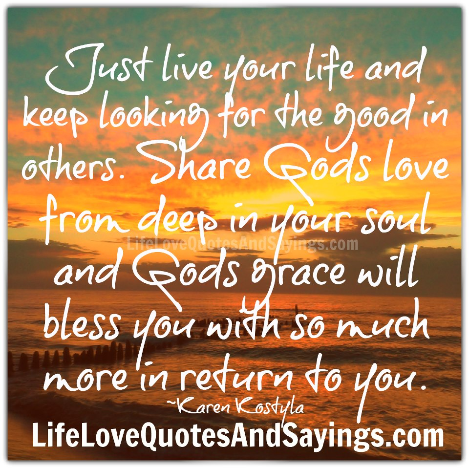 Quotes About Loving People In Your Life Quotesgram
