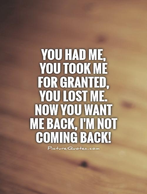I Want You Back Quotes: I Dont Want You Back Quotes. QuotesGram