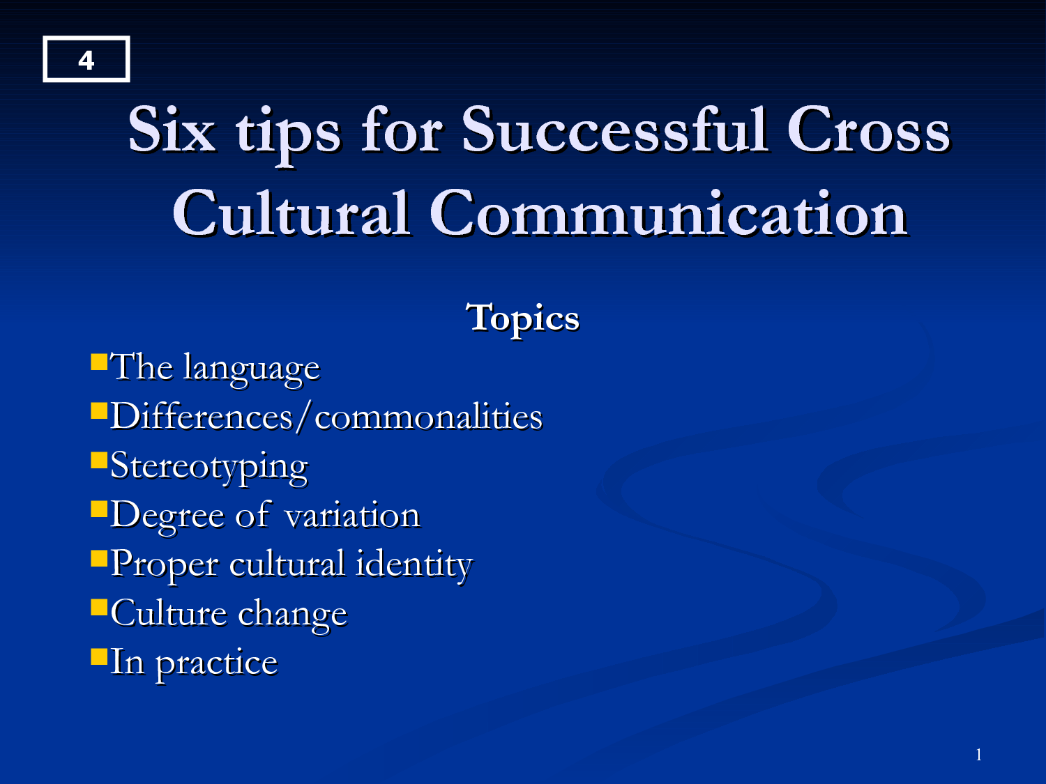 communication as a cross cultural challenge for The key to effective cross-cultural communication the challenge of imaging peace in wartime this short article describes the need for cross-cultural imaging.