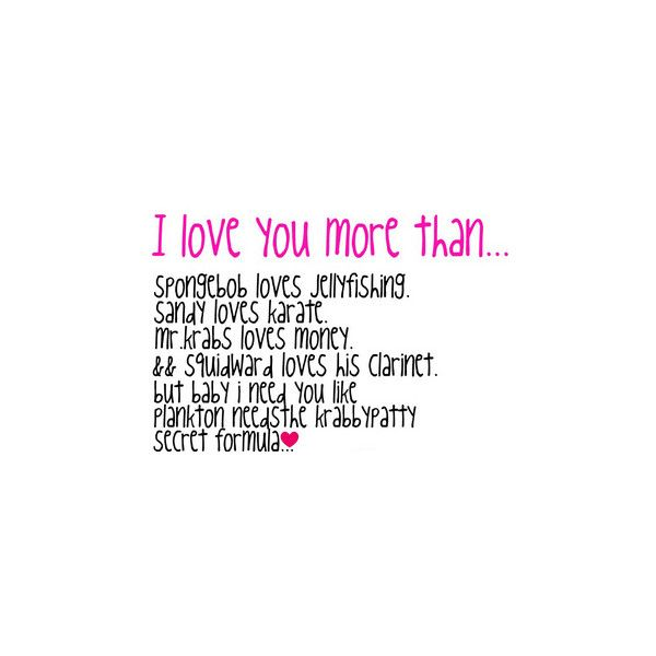 Cheesy I Love You More Than Quotes: I Love You More Than Spongebob Quotes. QuotesGram