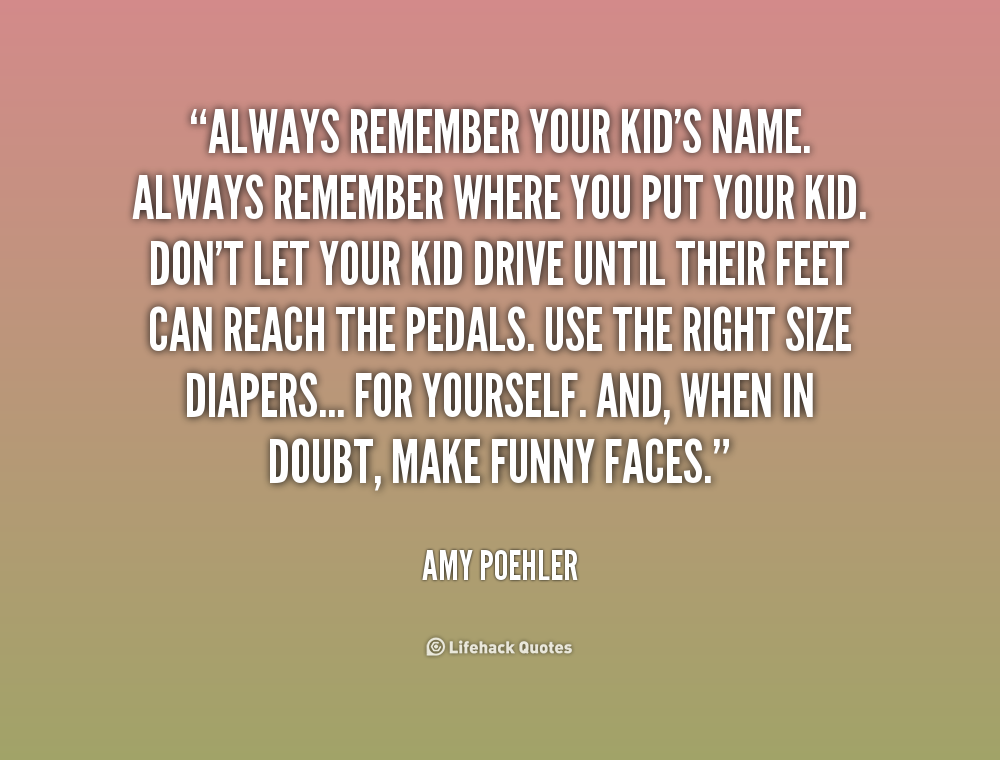 Always Remember Funny Quotes. QuotesGram