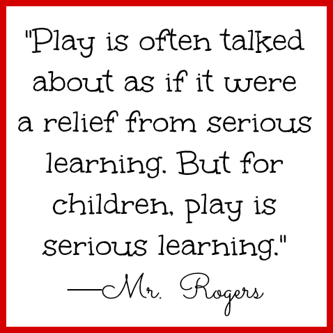 1425886208-Mr-Rogers-Quote-on-Play.jpg (478×478)