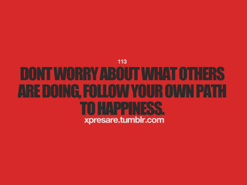 Follow Your Own Path Quotes. QuotesGram