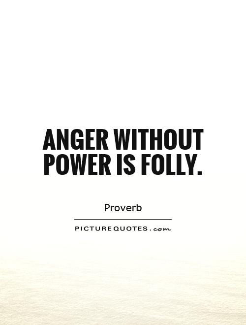 Folly On Quotes  Quotesgram