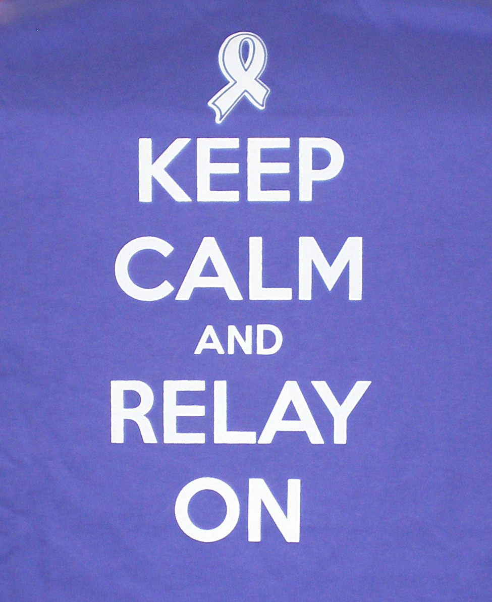 Relay For Life Quotes: Quotes For Relay For Life Shirts. QuotesGram