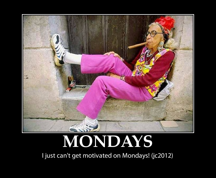 Image result for Funny motivational quotes for Monday