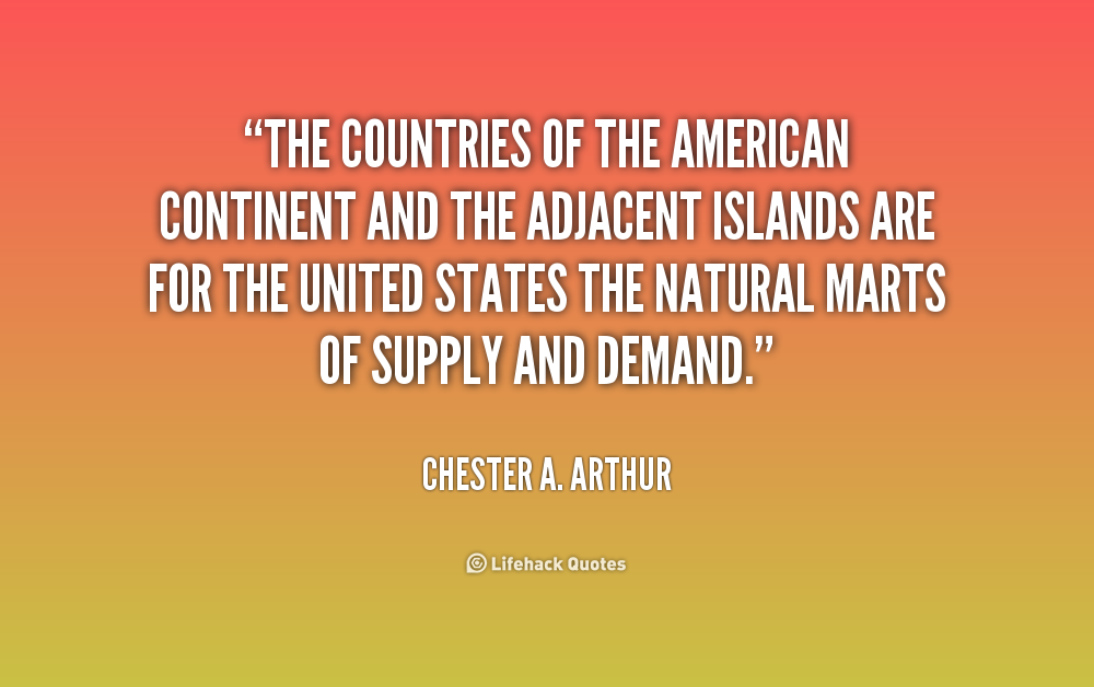 Chester Arthur Famous Quotes. QuotesGram