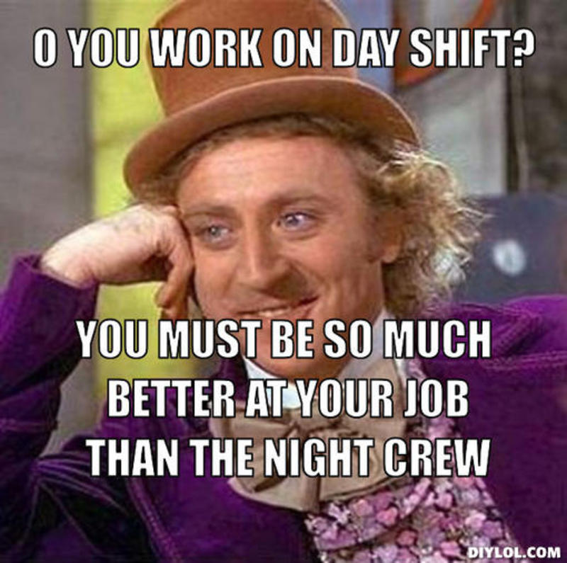 Funny Day Shift Meme : Day shift quotes quotesgram
