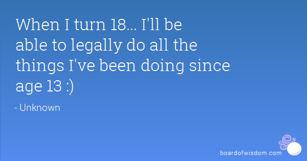 Turning 18 Quotes. QuotesGram