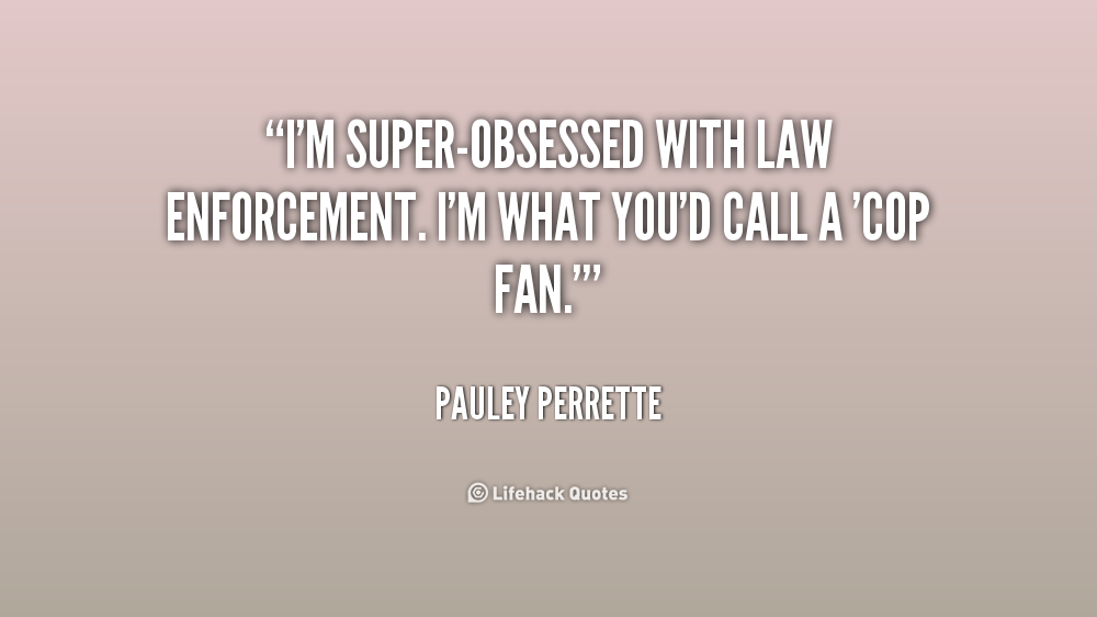 I Am The Law Movie Quote: Law Enforcement Inspirational Quotes. QuotesGram