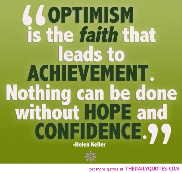 Optimism Quotes | 902024249 optimism leads to achievement helen keller quotes sayings pictures