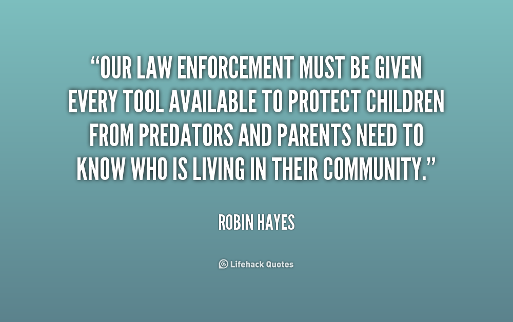 Law Enforcement Quotes. QuotesGram