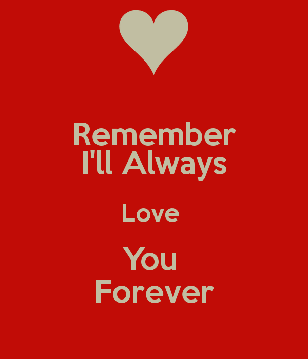 I Will Always Love You Quotes: Ill Always Love You Quotes. QuotesGram
