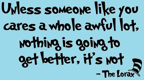 Dr Seuss Quotes Unless Someone Like You. QuotesGram