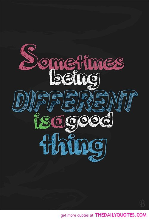 Friends Quotes About Being Different. QuotesGram