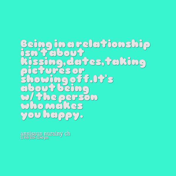 Happy Being With Him Quotes: Quotes About Being Happy In A Relationship. QuotesGram