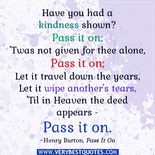 Inspirational Quotes For Kindness Day: Quotes About Kindness. QuotesGram