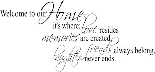 Image result for welcome to our new home quotes