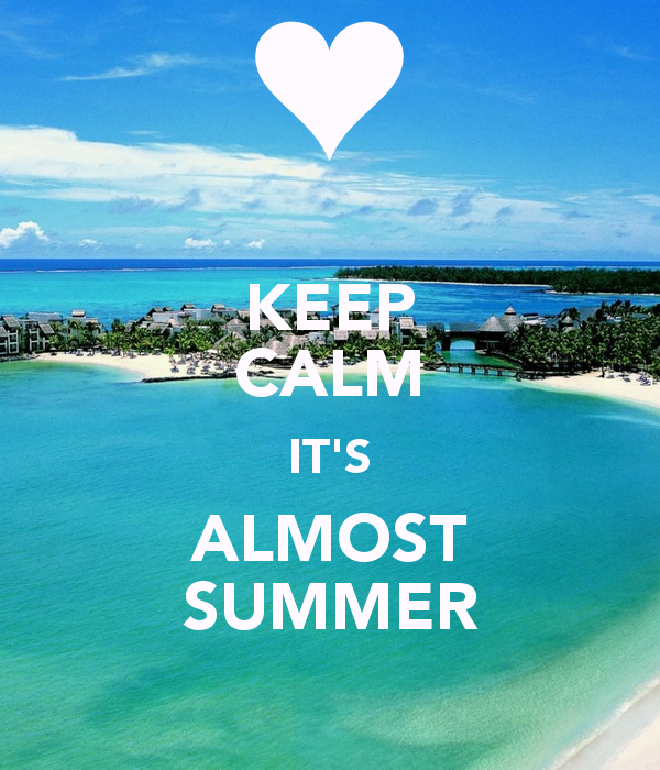 Its Almost Summer Quotes. QuotesGram