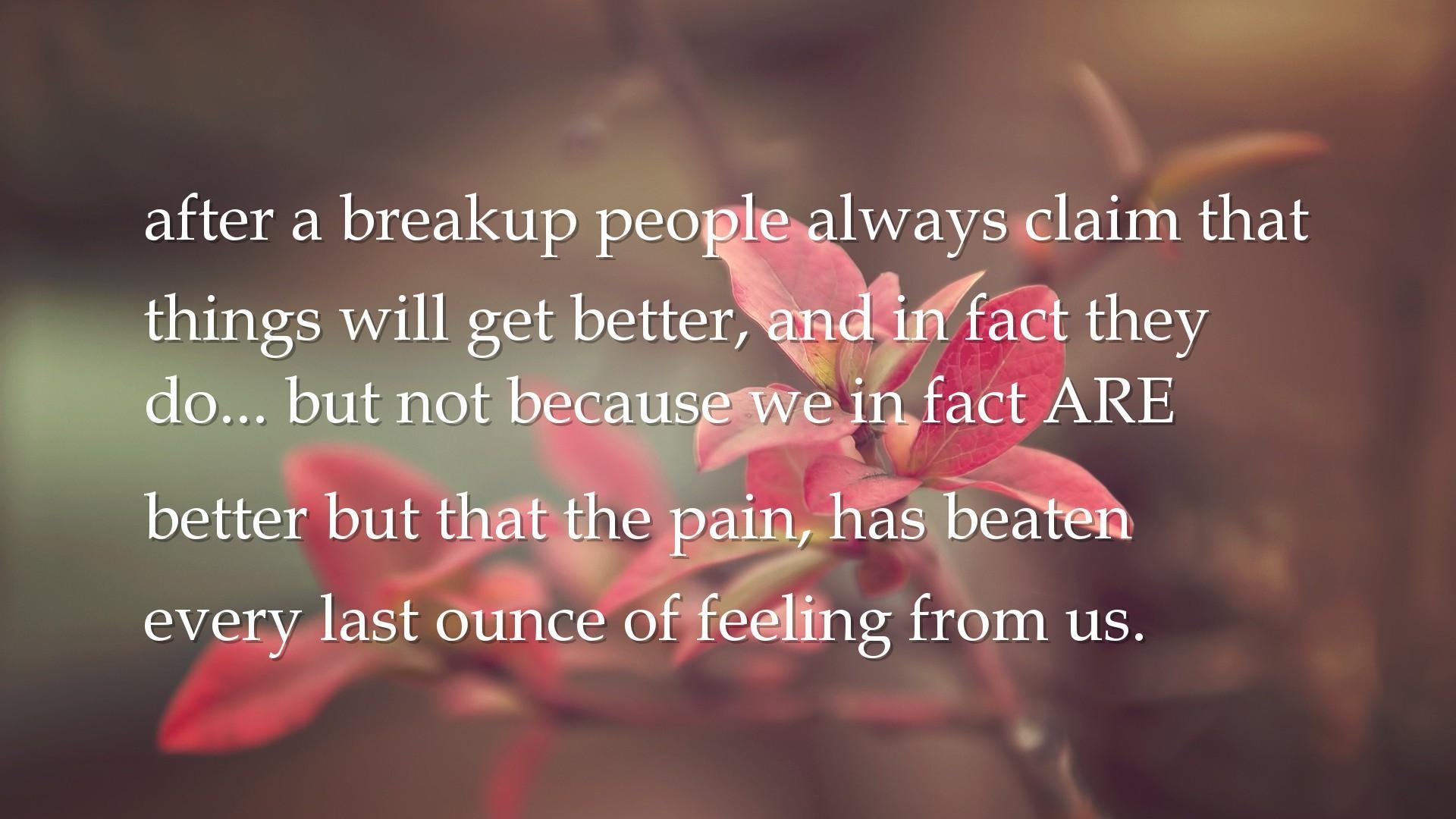 Comfort Friend After Break Up Quotes : Comforting quotes break up quotesgram